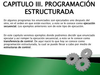 CAPITULO III. PROGRAMACIÓN ESTRUCTURADA