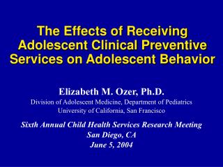 The Effects of Receiving Adolescent Clinical Preventive Services on Adolescent Behavior