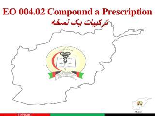 EO 004.02 Compound a Prescription ترکیبات یک نسخه