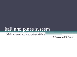 Ball and plate system