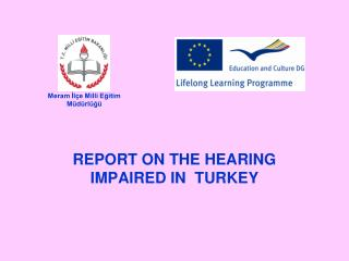 REPORT ON THE HEARING IMPAIRED IN  TURKEY