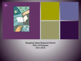 Rangeley Lakes Regional School Title 1A Program 2011-2012