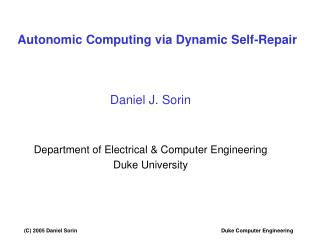 Autonomic Computing via Dynamic Self-Repair