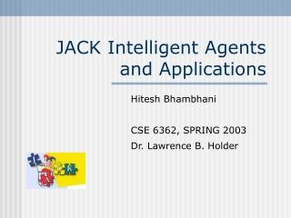 JACK Intelligent Agents and Applications