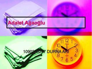 Adalet Ağaoğlu