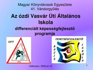 Az ózdi Vasvár Úti Általános Iskola