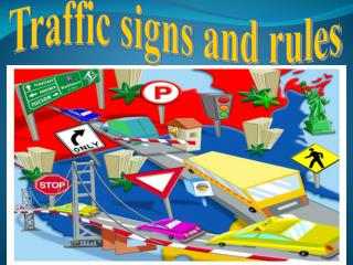Traffic signs and rules