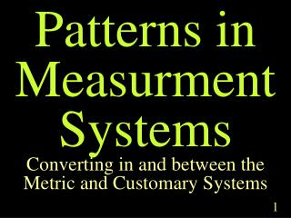 Patterns in Measurment Systems