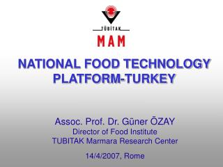 NATIONAL FOOD TECHNOLOGY PLATFORM-TURKEY