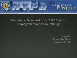 Analysis of New York City 2009 Mayor's Management report in Policing