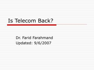 Is Telecom Back