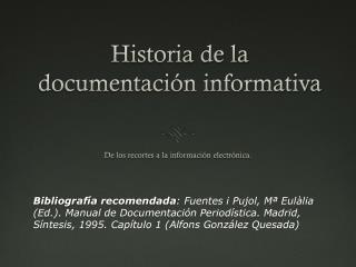 Historia de la documentación informativa