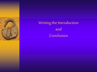 Writing the Introduction  and  Conclusion