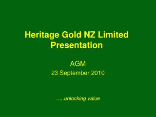 Heritage Gold NZ Limited Presentation