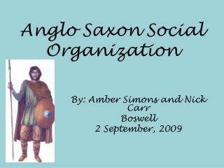 Anglo Saxon Social Organization