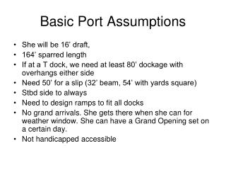 Basic Port Assumptions