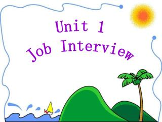 Unit 1 Job Interview