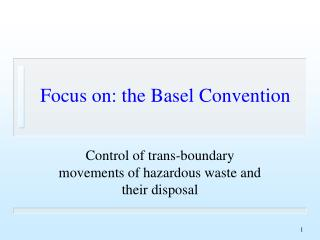 Focus on: the Basel Convention