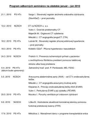 Program odborných seminárov na obdobie január – jún 2010