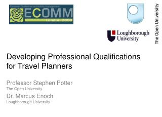 Developing Professional Qualifications for Travel Planners
