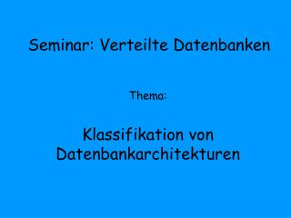 Seminar: Verteilte Datenbanken