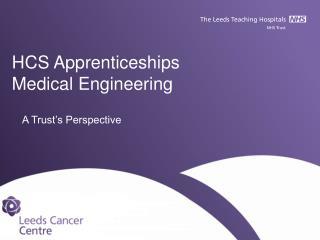 HCS Apprenticeships Medical Engineering