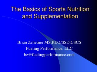 The Basics of Sports Nutrition and Supplementation