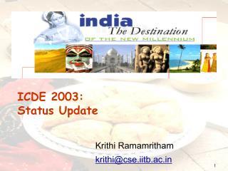 ICDE 2003: Status Update
