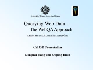 Querying Web Data –                                                         	The WebQA Approach