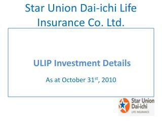 Star Union Dai- ichi  Life Insurance Co. Ltd.
