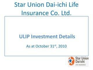 Star Union Dai- ichi  Life Insurance Co. Ltd.