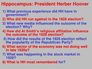 Hippocampus: President  Herber  Hoover