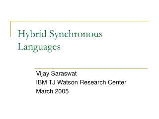 Hybrid Synchronous Languages
