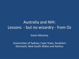 Australia and NHI: Lessons  - but no wizardry - from Oz