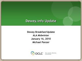 Dewey Update