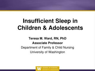 Insufficient Sleep in Children & Adolescents