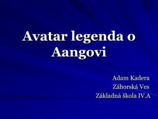 Avatar legenda o Aangovi