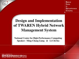 Design and Implementation  of TWAREN Hybrid Network Management System