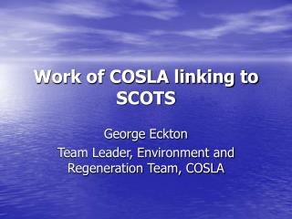 Work of COSLA linking to SCOTS