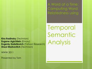 A Word at a Time:  Computing Word  Relatedness using Temporal Semantic  Analysis
