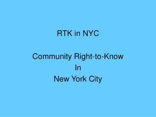 RTK in NYC