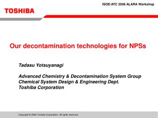 Our decontamination technologies for NPSs