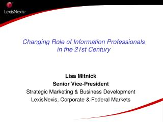Changing Role of Information Professionals in the 21st Century