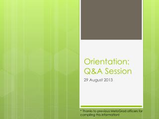 Orientation: Q&A Session