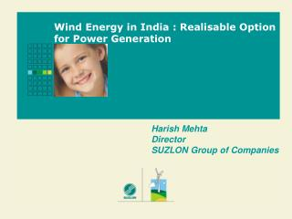 Wind Energy in India : Realisable Option for Power Generation