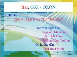 Bài :  OXI - OZON