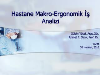 Hastane Makro-Ergonomik  İş  Analizi
