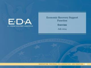 Economic Recovery Support Function  Overview July 2014