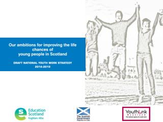 Draft National Youth Work Strategy  2014-2019 � How did we get here?