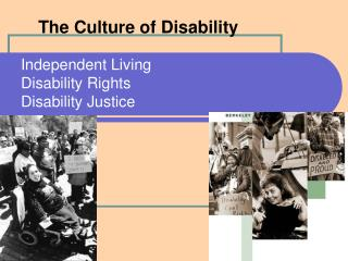 Independent Living Disability Rights Disability Justice